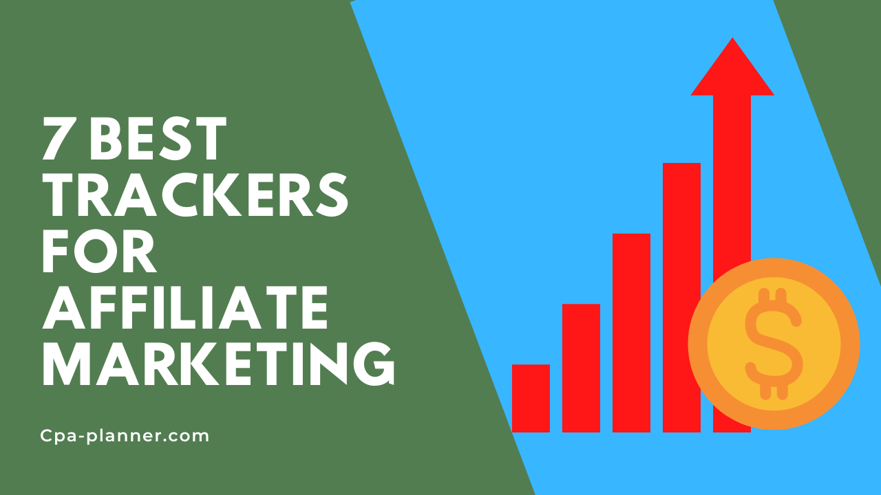 Top-7-Best-Trackers-for-Affiliate-Marketing