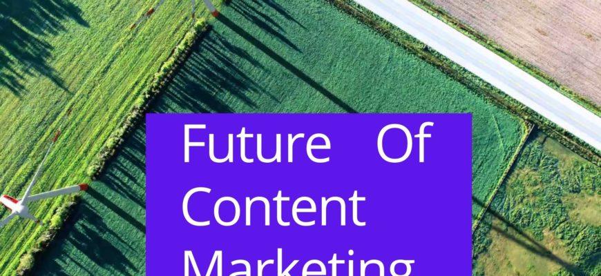 Future-Of-Content-Marketing